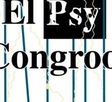 El Psy Congroo- Steins;Gate Sticker