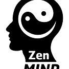 The Zen Mind - Happy Quote by Silvia Neto
