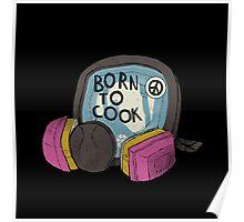 born to cook Poster