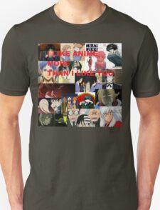 I LIKE ANIME MORE THAN I LIKE YOU T-Shirt