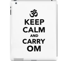 Keep calm and carry om iPad Case/Skin