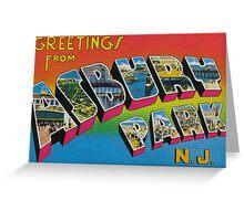 Greetings from Asbury Park Greeting Card