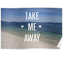 take me away Poster