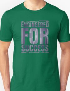 Engineered for Success T-Shirt