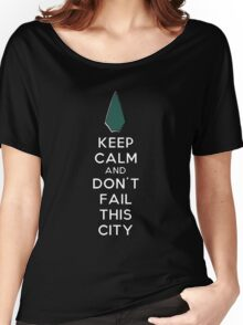 Keep Calm Don't Fail This City Women's Relaxed Fit T-Shirt