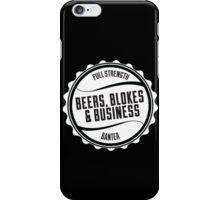 Beers, Blokes & Business Case iPhone Case/Skin