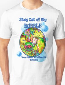 Stay Out of My Bubble (Alternate) Unisex T-Shirt