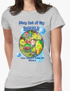 Stay Out of My Bubble (Alternate) Womens Fitted T-Shirt