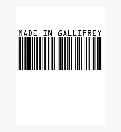 Made In Gallifrey Photographic Print