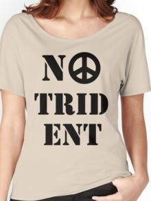 Scottish Independence No Trident  Women's Relaxed Fit T-Shirt