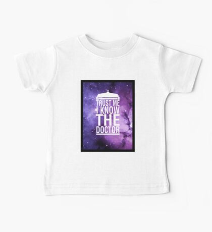 TRUST ME I KNOW THE DOCTOR Baby Tee