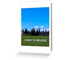 StoryBrooke - I Want To Believe Greeting Card