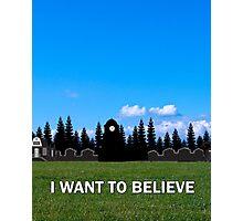 StoryBrooke - I Want To Believe Photographic Print