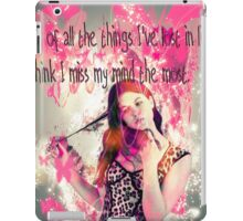 Out of all the things I've lost in life, I think I miss my mind the most. iPad Case/Skin