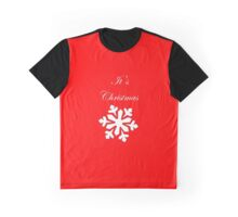 It's  Christmas Graphic T-Shirt