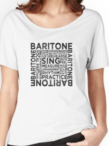 Baritone Typography Women's Relaxed Fit T-Shirt