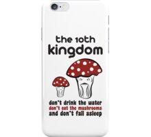The 10th Kingdom: The Mushrooms iPhone Case/Skin