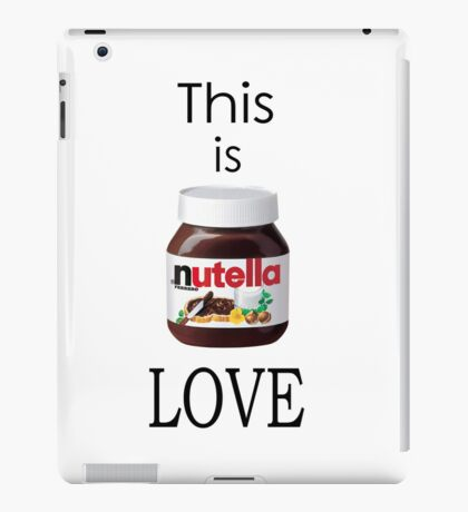 Nutella - This is Love iPad Case/Skin