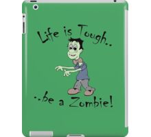 Be a Zombie iPad Case/Skin