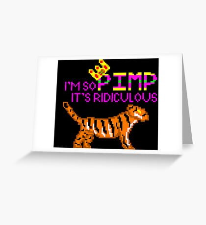 Pimp tiger Greeting Card