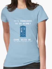 It's Dangerous To Go Alone Take Tardis Womens Fitted T-Shirt