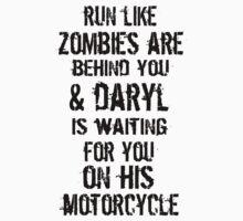 Run Like Daryl Is Waiting by geekygirl37