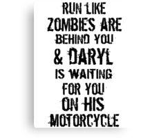 Run Like Daryl Is Waiting Canvas Print