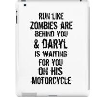 Run Like Daryl Is Waiting iPad Case/Skin