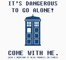 It's Dangerous To Go Alone Take Tardis Baby Tee