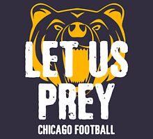 Let Us Prey - Chicago Bears Unisex T-Shirt