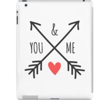 Cute Arrows and Heart Design You & Me  iPad Case/Skin