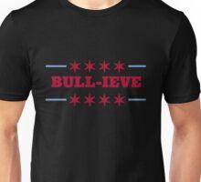 Bull-ieve in Chicago Unisex T-Shirt
