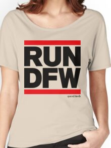 Run Dallas-Ft. Worth DFW (v1) Women's Relaxed Fit T-Shirt