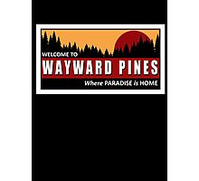 Welcome to Wayward Pines Photographic Print