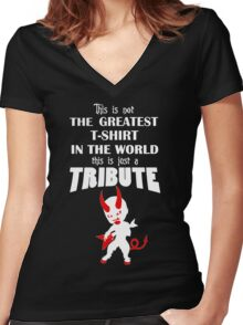 The Greatest T-Shirt In The World... TRIBUTE Women's Fitted V-Neck T-Shirt