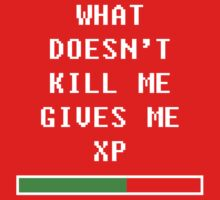 What doesn't kill me, gives me xp (white) One Piece - Short Sleeve