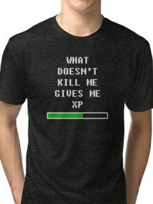 What doesn't kill me, gives me xp (white) Tri-blend T-Shirt