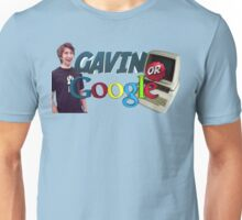 Gavin Or Google Unisex T-Shirt
