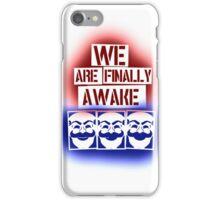We are finally awake (fsociety - Mr. Robot) iPhone Case/Skin