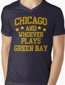 Chicago and Whoever Plays Green Bay Mens V-Neck T-Shirt