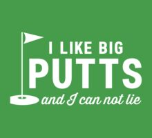 I like big putts and I can not lie t-shirt by sportsfan