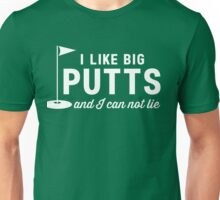 I like big putts and I can not lie t-shirt Unisex T-Shirt