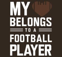 My heart belongs to a football player by sportsfan
