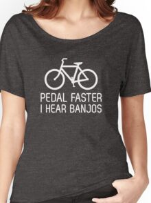 Pedal faster I hear banjos Women's Relaxed Fit T-Shirt