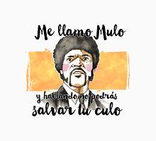 Pulp fiction - Jules Winnfield - Me llamo Mulo y hablando no podrás salvar tu culo Unisex T-Shirt