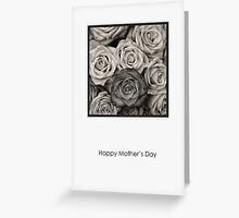 Black and White Roses - Mother's Day Card Greeting Card