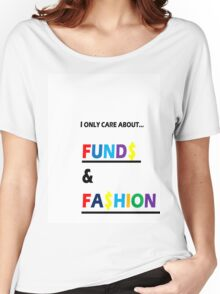 FUND$ & FA$HION Women's Relaxed Fit T-Shirt