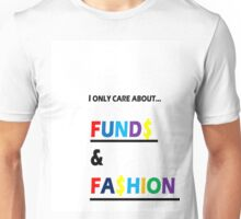FUND$ & FA$HION Unisex T-Shirt