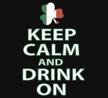 keep calm and drink on irish by bestbrothers