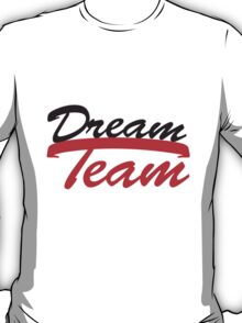 Text logo design couple dream team logo T-Shirt